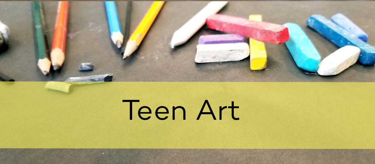 Teen Art | Grades 7-12                (Homeschool Session)